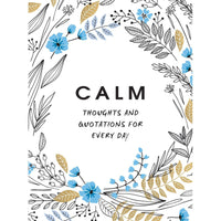 Calm Thoughts and Quotations for Everyday - heart deco