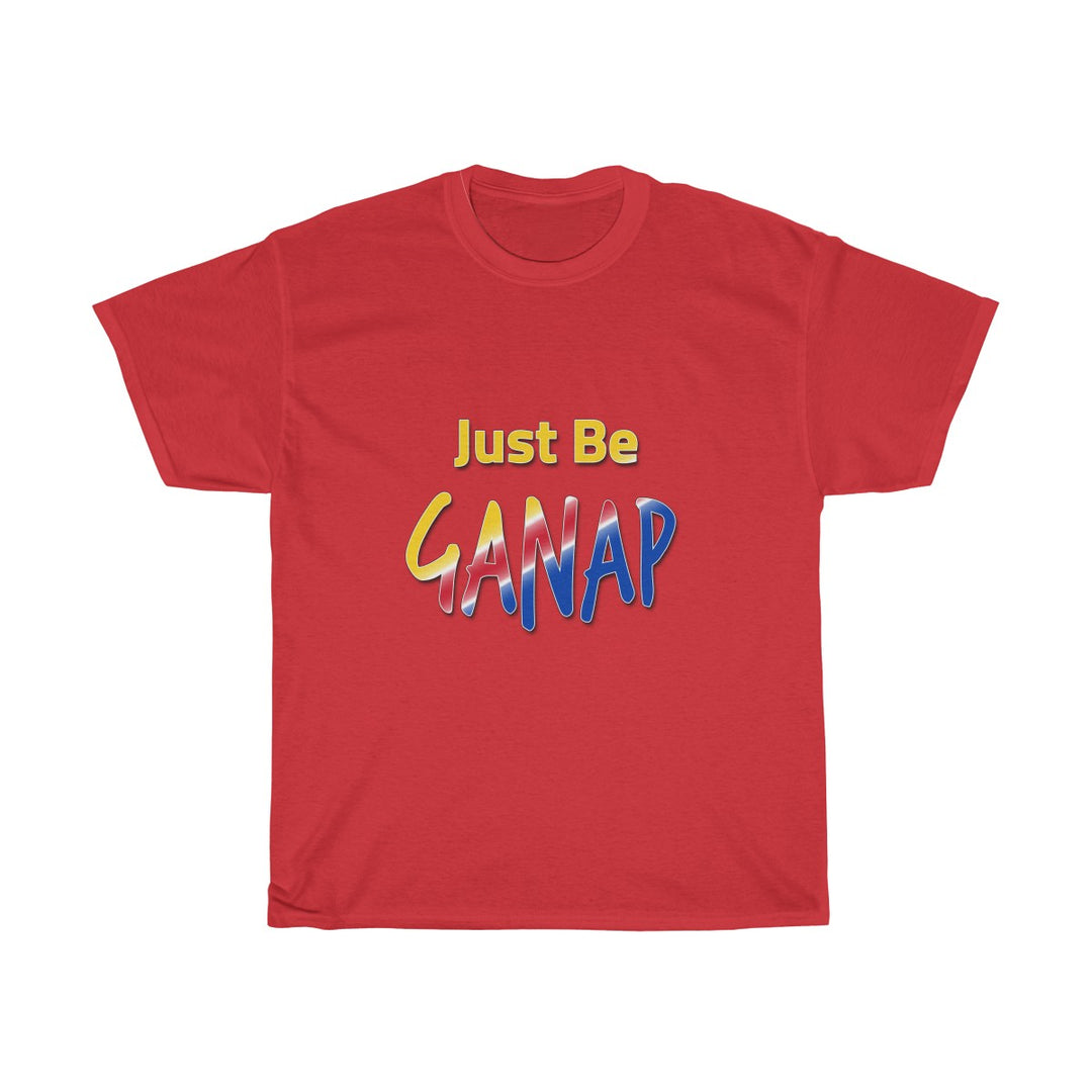 Just Be Ganap | Unisex Heavy Cotton Tee