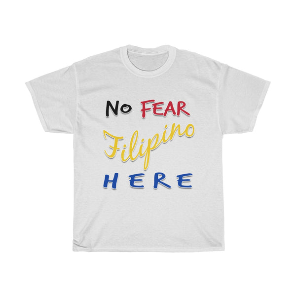No Fear Filipino Here | Unisex Heavy Cotton Tee