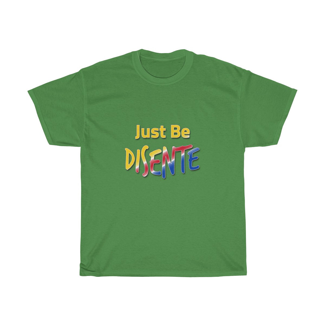 Just Be Disente | Unisex Heavy Cotton Tee