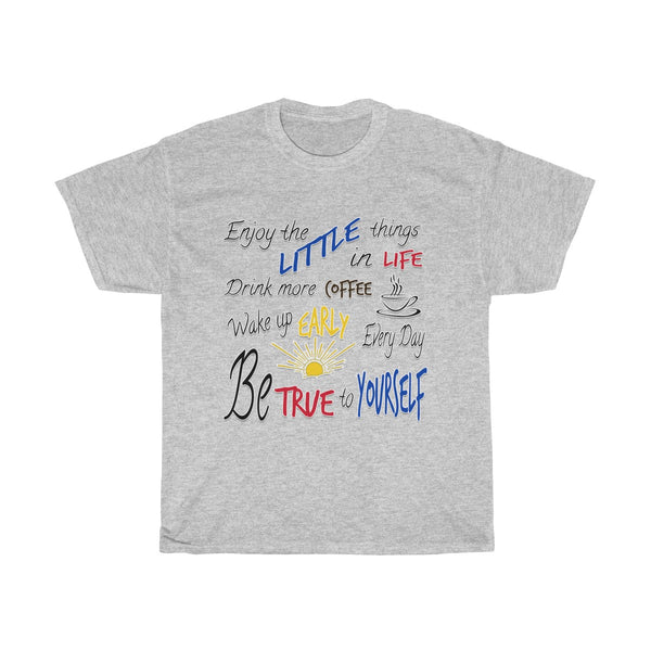 Enjoy the Little Things in Life | Unisex Heavy Cotton Tee