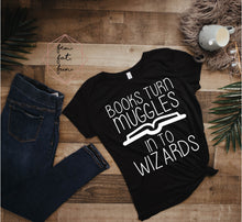 Load image into Gallery viewer, books turn muggles into wizards
