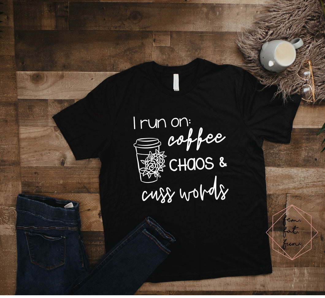 i run on coffee, chaos, & cuss words 2.0