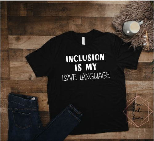 inclusion is my love language 2.0