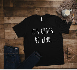 it's chaos, be kind 2.0