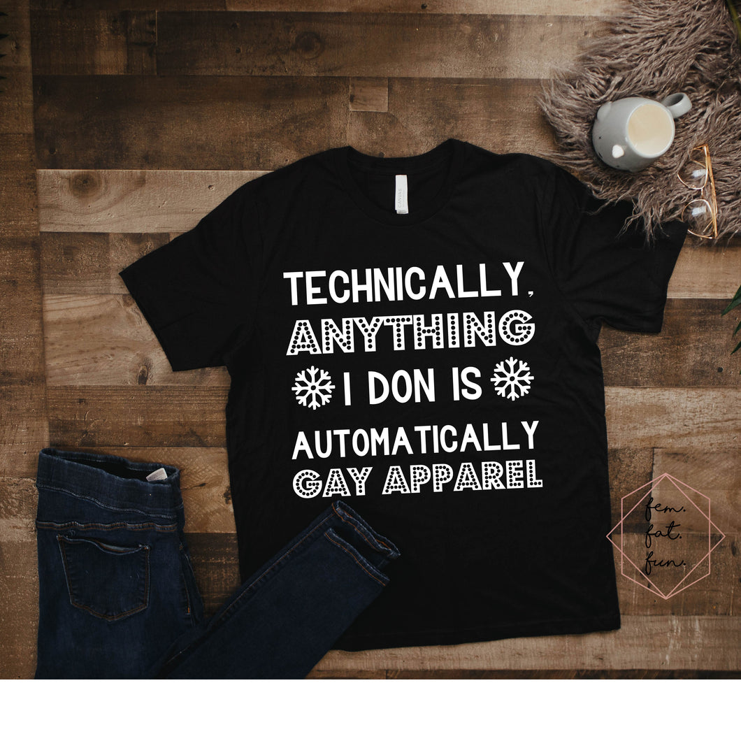 technically, anything I don is gay apparel 2.0