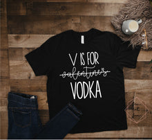 Load image into Gallery viewer, v is for vodka 2.0
