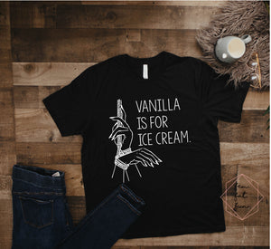 vanilla is for ice cream 2.0