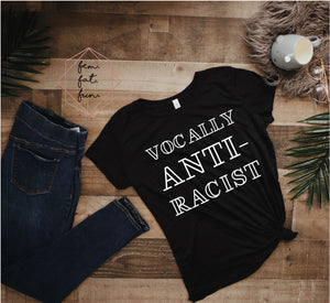 vocally anti-racist