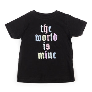 THE WORLD IS MINE TODDLER TEE