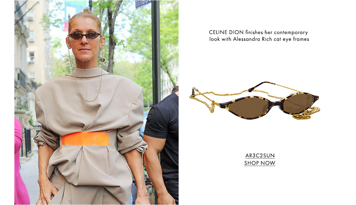 CELINE DION finishes her contemporary look with Alessandra Rich cat eye frames AR3C2SUN