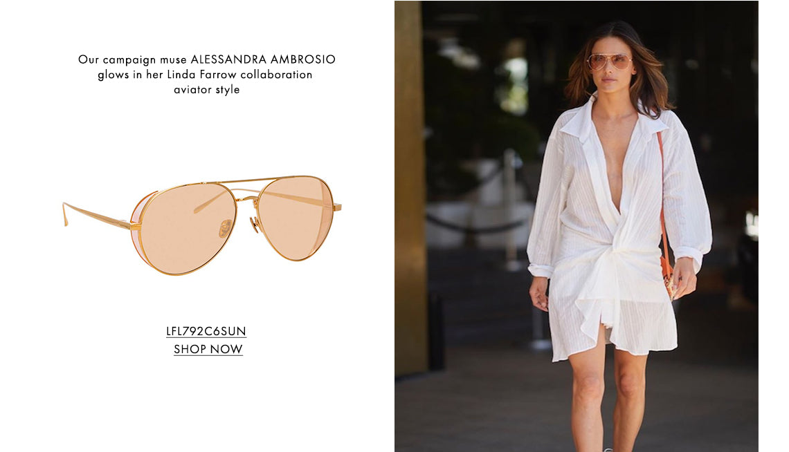 Our campaign muse ALESSANDRA AMBROSIO glows in her Linda Farrow collaboration aviator style LFL792C6SUN