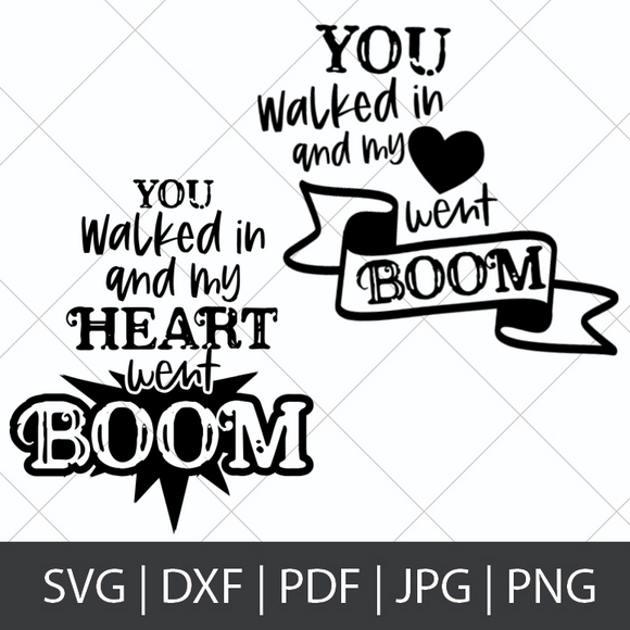 YOU WALKED IN AND MY HEART WENT BOOM - HAMILTON SVG BUNDLE