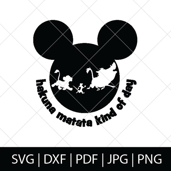 HAKUNA MATATA KIND OF DAY - LION KING SVG FILE