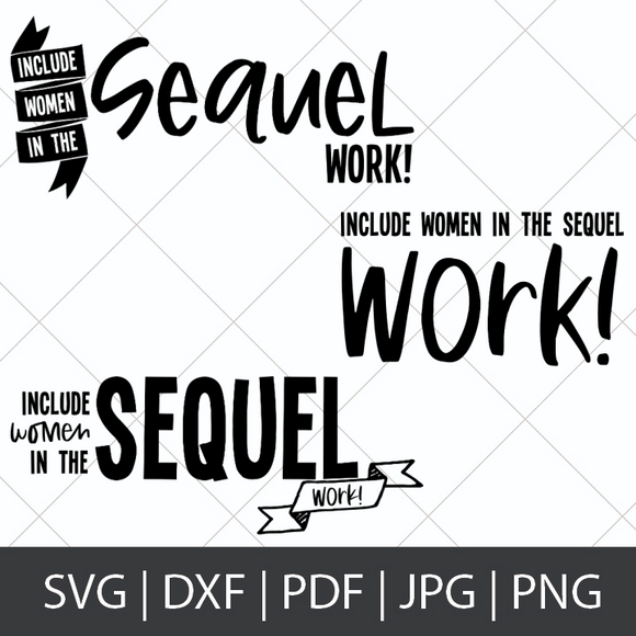 INCLUDE WOMEN IN THE SEQUEL, WORK! - HAMILTON SVG BUNDLE