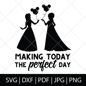 MAKING TODAY THE PERFECT DAY SVG BUNDLE - FROZEN SVG FILES