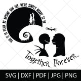 JACK AND SALLY TOGETHER FOREVER - NIGHTMARE BEFORE CHRISTMAS SVG FILES