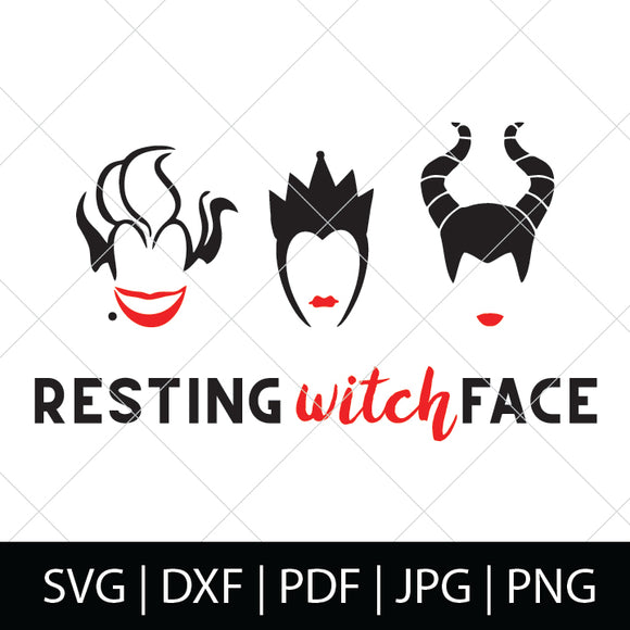 RESTING WITCH FACE - DISNEY VILLAINS SVG FILE