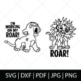 WORKING ON MY ROAR - LION KING SVG BUNDLE