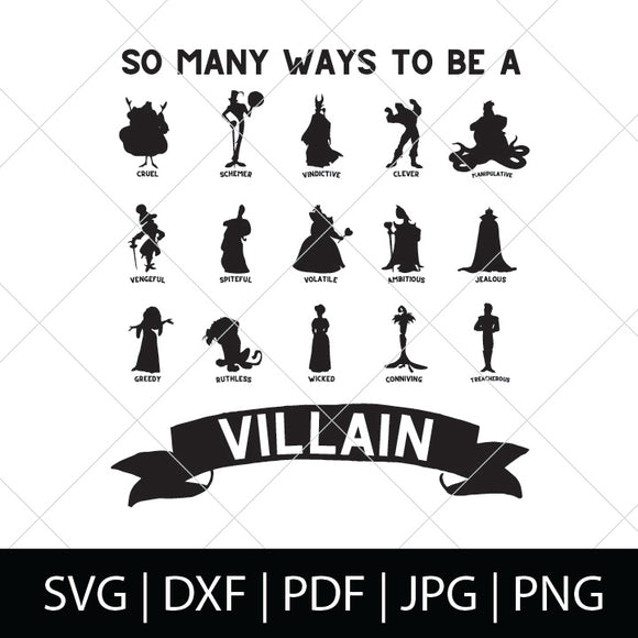 SO MANY WAYS TO BE A VILLAIN SVG FILE