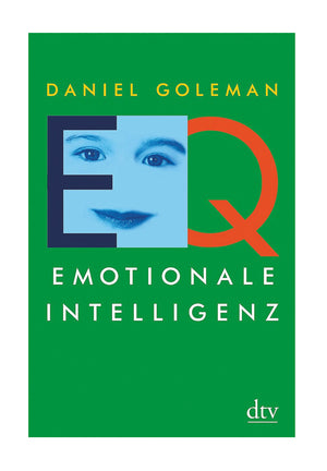 Daniel Goleman - Emotionale Intelligenz