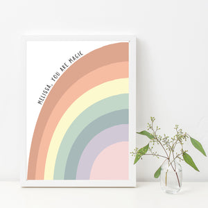 Rainbow You Are Magic Print - Customise your own