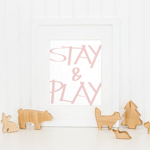 Stay & Play Print