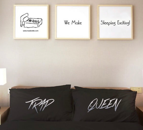 Trap Queen Pillowcase Set