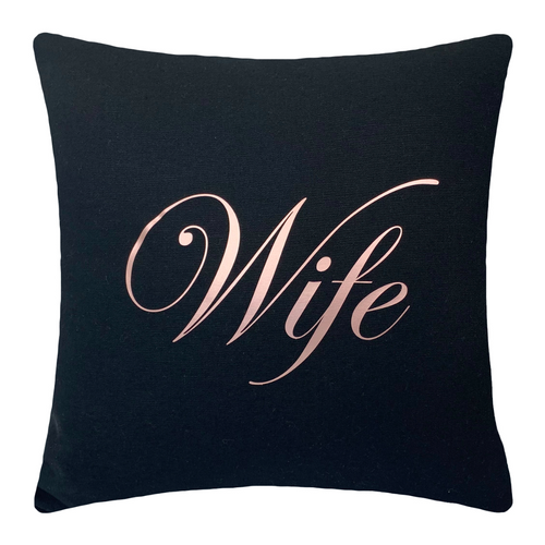 WIFE CUSHION BLACK & ROSE GOLD