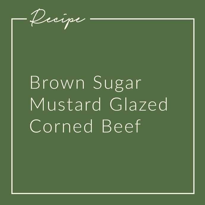 Brown Sugar Mustard Glazed Corned Beef