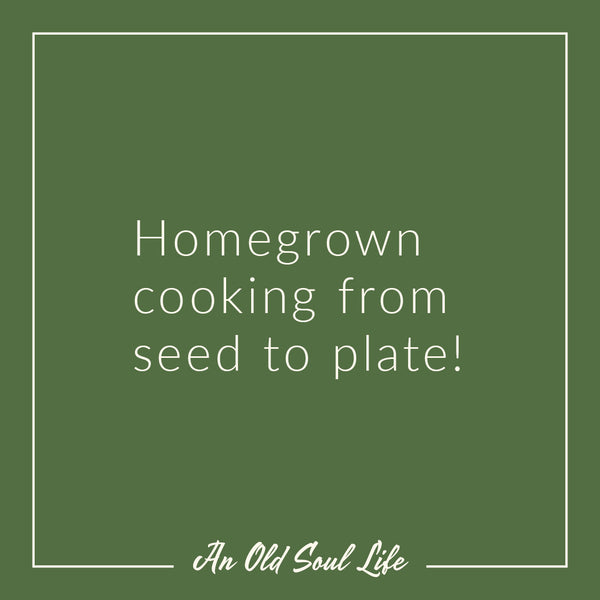 Seed to Plate Cooking