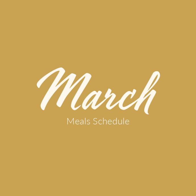 March Meals Schedule