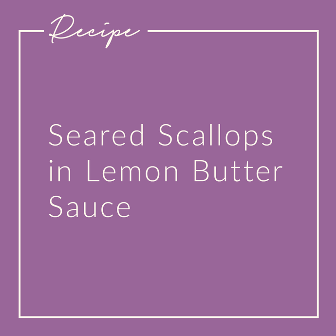 Seared Scallops in Lemon Butter Sauce