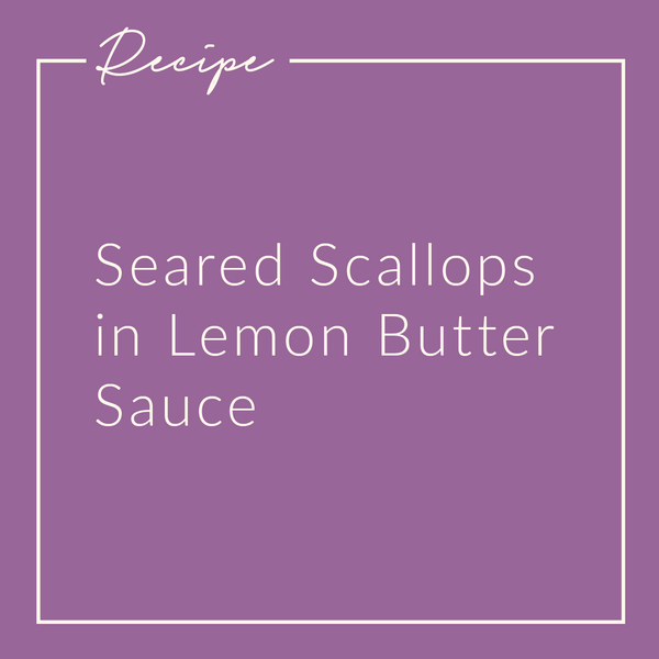 Seared Scallops in a Lemon Butter Sauce
