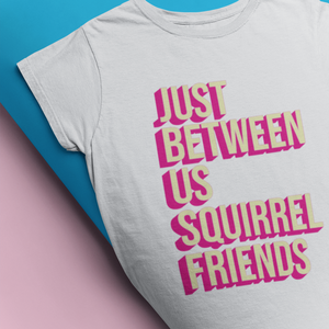 Just Between Us Squirrel Friends Youth T-Shirt