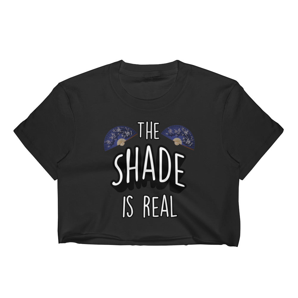 The Shade is Real Women's Crop Top Tee - Mindpop