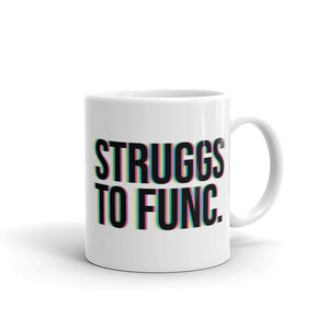 Struggs to Func Coffee Mug - Mindpop