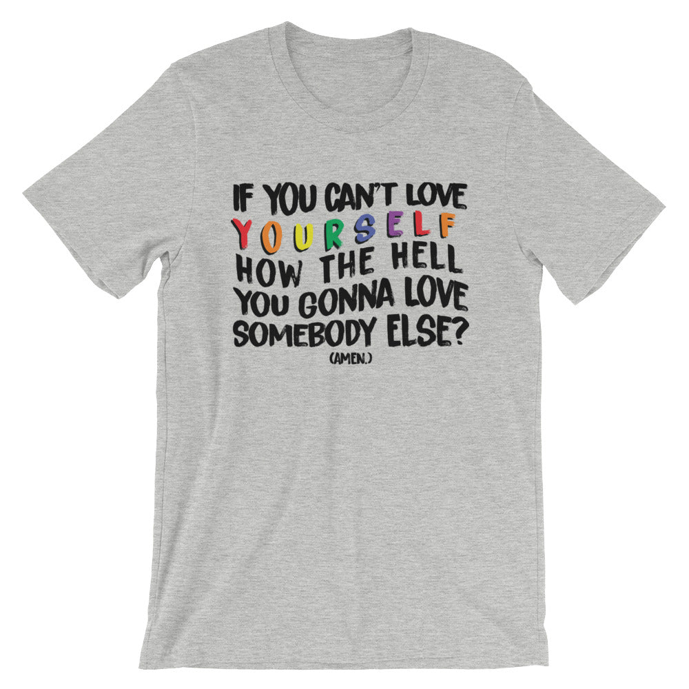 Love Yourself Unisex T-Shirt - Mindpop