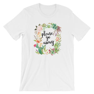 Please Go Away Unisex T-Shirt (6 colors) - Mindpop