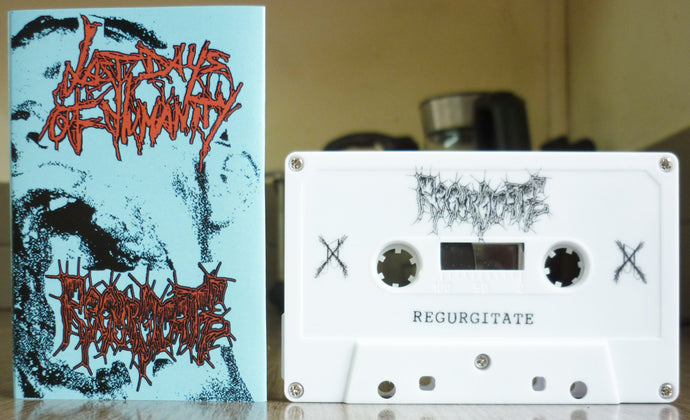 REGURGITATE / LAST DAYS OF HUMANITY - Split Tape
