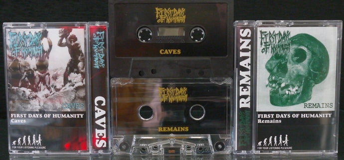 FIRST DAYS OF HUMANITY  - Caves/Remains Tape