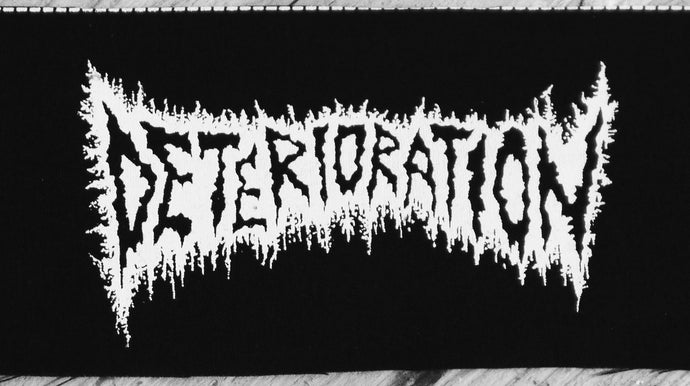 DETERIORATION - Patch