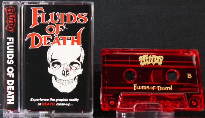 FLUIDS - Fluids Of Death  Tape