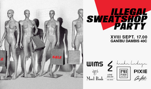 ILLEGAL SWEATSHOP PARTY / SALE