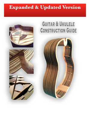Guitar & Ukulele Construction Guide