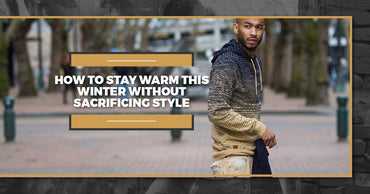 How To Stay Warm This Winter Without Sacrificing Style