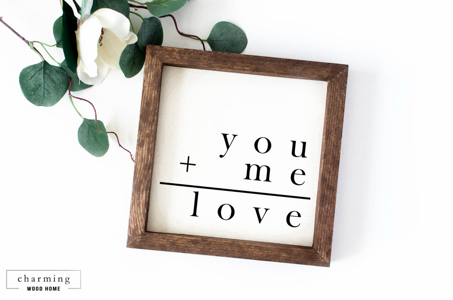 You + Me = Love Painted Wood Sign - Charming Wood Home