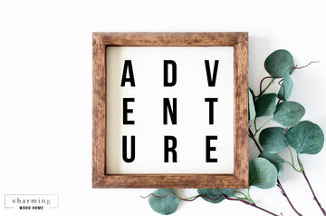 Adventure Modern Painted Wood Sign - Charming Wood Home