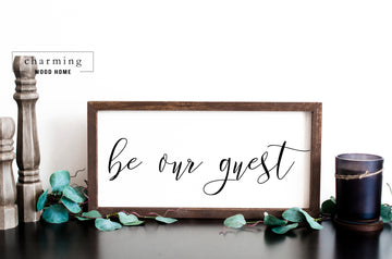 Be Our Guest Calligraphy Painted Wood Sign - Charming Wood Home
