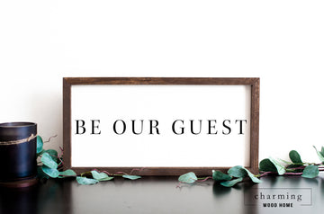 Be Our Guest Modern Painted Wood Sign - Charming Wood Home